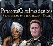 Paranormal Crime Investigations: Brotherhood of the Crescent Snake Walkthrough