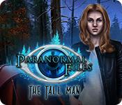 Paranormal Files: The Tall Man Walkthrough