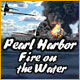 Pearl Harbor: Fire on the Water