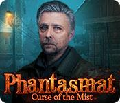 Phantasmat: Curse of the Mist