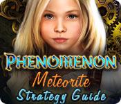 Phenomenon: Meteorite Strategy Guide