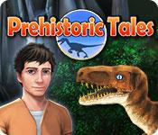 Prehistoric Tales