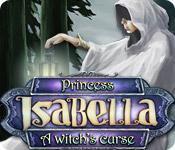 Princess Isabella: A Witch's Curse Walkthrough