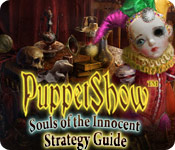 PuppetShow ™: Souls of the Innocent Strategy Guide
