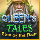 Queen's Tales: Sins of the Past