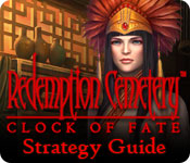 Redemption Cemetery: Clock of Fate Strategy Guide