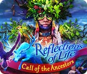 Reflections of Life: Call of the Ancestors Walkthrough