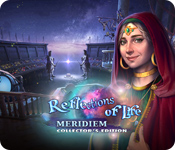 Reflections of Life: Meridiem Collector's Edition