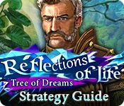 Reflections of Life: Tree of Dreams Strategy Guide