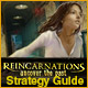 Reincarnations: Uncover the Past Strategy Guide