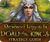Revived Legends: Road of the Kings Strategy Guide