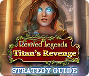 Revived Legends: Titan's Revenge Strategy Guide