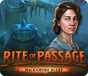 Rite of Passage: Hackamore Bluff Walkthrough