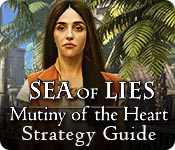 Sea of Lies: Mutiny of the Heart Strategy Guide