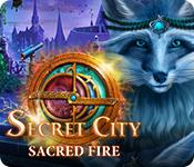 Secret City: Sacred Fire