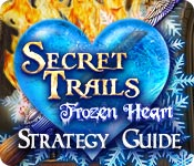 Secret Trails: Frozen Heart Strategy Guide