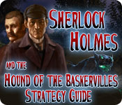 Sherlock Holmes and the Hound of the Baskervilles Strategy Guide