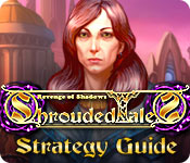 Shrouded Tales: Revenge of Shadows Strategy Guide