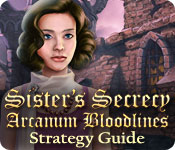 Sister's Secrecy: Arcanum Bloodlines Strategy Guide