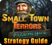 Small Town Terrors: Pilgrim's Hook Strategy Guide