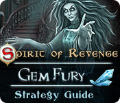 Spirit of Revenge: Gem Fury Strategy Guide