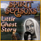 Spirit Seasons: Little Ghost Story