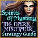 Spirits of Mystery: The Dark Minotaur Strategy Guide