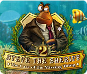 Steve the Sheriff: The Case of the Missing Thing