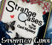 Strange Cases: The Tarot Card Mystery Strategy Guide