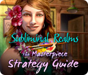 Subliminal Realms: The Masterpiece Strategy Guide