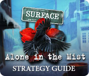 Surface: Alone in the Mist Strategy Guide
