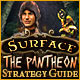 Surface: The Pantheon Strategy Guide