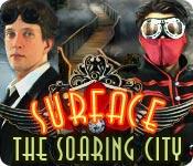 Surface: The Soaring City Walkthrough