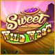 Sweet Wild West