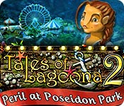 Tales of Lagoona 2 Peril at Poseidon Park game