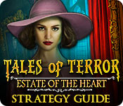 Tales of Terror: Estate of the Heart Strategy Guide