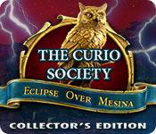 The Curio Society: Eclipse Over Mesina Collector's Edition