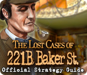 The Lost Cases of 221B Baker St. Strategy Guide