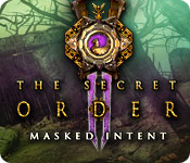 The Secret Order: Masked Intent