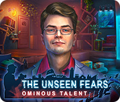The Unseen Fears: Ominous Talent Walkthrough