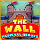 The Wall: Medieval Heroes