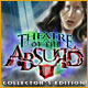 Theatre of the Absurd Collector's Edition