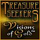 Treasure Seekers: Visions of Gold