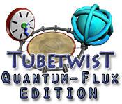 TubeTwist - Quantum Flux Edition