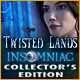 Twisted Lands: Insomniac Collector's Edition