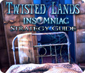 Twisted Lands: Insomniac Strategy Guide