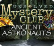 未解决的神秘俱乐部:古老的宇航员