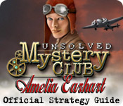 Unsolved Mystery Club™: Amelia Earhart™ Strategy Guide