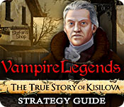 Vampire Legends: The True Story of Kisilova Strategy Guide