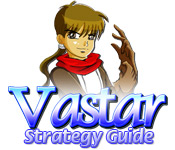 Vastar Strategy Guide